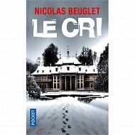 Nicolas Beuglet - Le cri