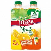Joker le fruit orange sans pulpe pet 4x1l