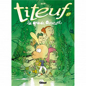 Bande dessinée - Titeuf, volume 17, La grande aventure
