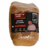 Metzger Muller Kassler en croute pur beurre 1200g