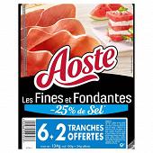 Aoste jambon cru fines & fondantes -25%sel 6 tranches + 2 offertes 134g