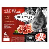 Delpeyrat jambon sec supérieur label rouge 4 grandes tranches 100g