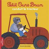 Album jeunesse - Petit Ours Brun conduit le tracteur