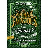 Roman jeunesse - Les animaux fantastiques : vie et habitat