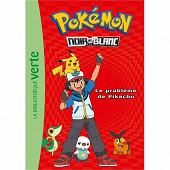 Roman jeunesse - Pokémon : noir & blanc Volume 1, Le problème de Pikachu