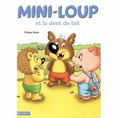 Album jeunesse - Mini-loup et la dent de lait