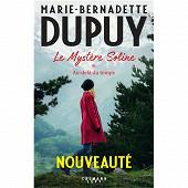 Marie-Bernadette Dupuy - Le mystère Soline, volume 1, Au-delà du temps