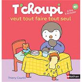 Album jeunesse - T'choupi veut tout faire tout seul