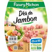 Fleury Michon dés de jambon -25% de sel 150g
