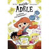 Roman jeunesse - Mortelle Adèle, volume 2, Les bêtises, c'est maintenant !