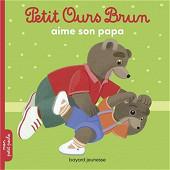 Album jeunesse - Petit Ours Brun aime son papa