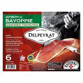 Delpeyrat jambon Bayonne 6 grandes tranches 150g