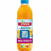 Joker les bien faits 30% moins sucrée multifruits pet 0.9l
