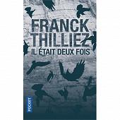 Franck Thilliez - Il était deux fois...