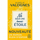 Aurélie Valognes - Né sous une bonne étoile