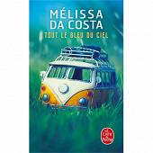 Mélissa Da Costa - Tout le bleu du ciel