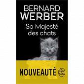 Bernard Werber - Sa majesté des chats