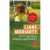 Liane Moriarty - Petits secrets, grands mensonges