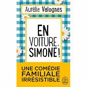 Aurélie Valognes - En voiture, Simone !