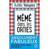 Aurélie Valognes - Mémé dans les orties