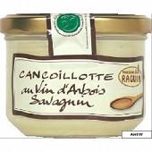 Raguin cancoillotte au vin d'Arbois savagnin 225g