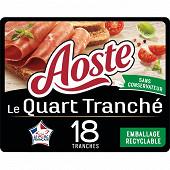 Aoste quart de jambon cru nature pré-tranché 18 tranches 220g